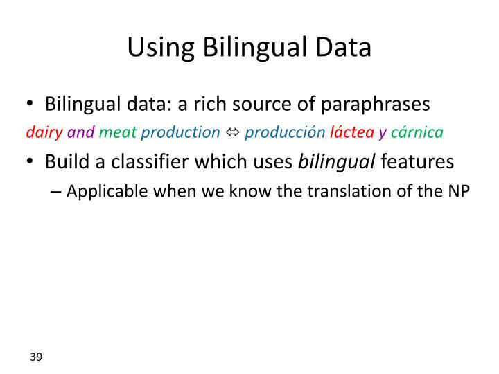 Using Bilingual Data