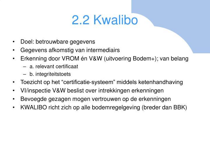 2.2 Kwalibo