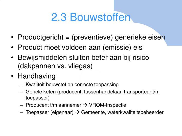 2.3 Bouwstoffen