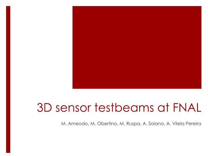 3d s en sor testbeams at fnal