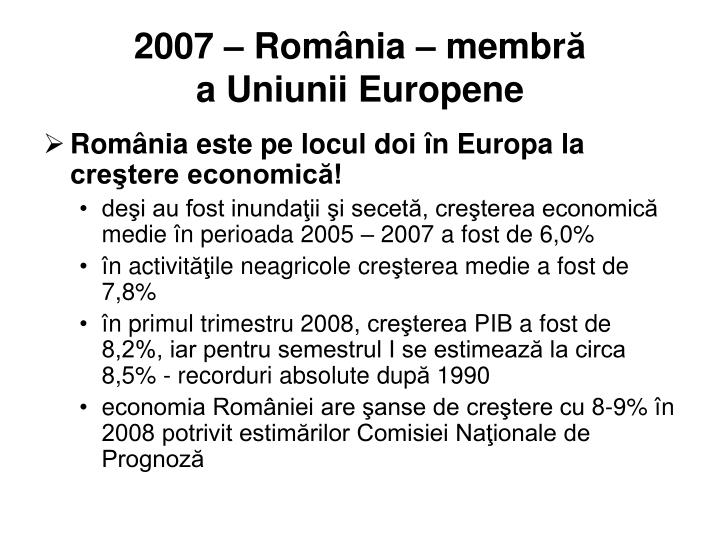 2007 –