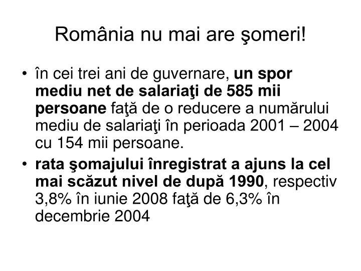 România nu mai are şomeri!