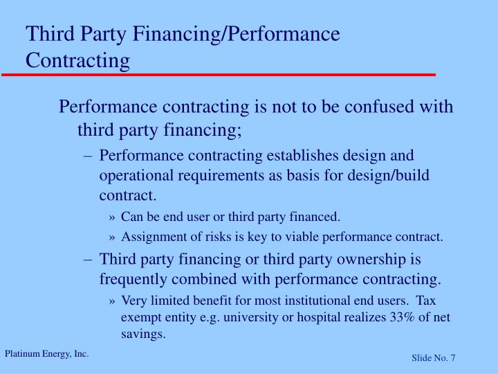 Third Party Financing/Performance Contracting