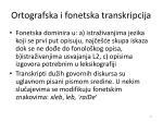 ortografska i fonetska transkripcija