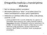 ortografska tradicija u transkriptima diskursa