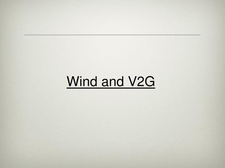 Wind and V2G