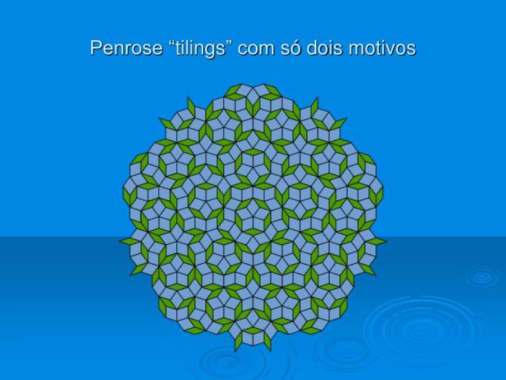 "Penrose """