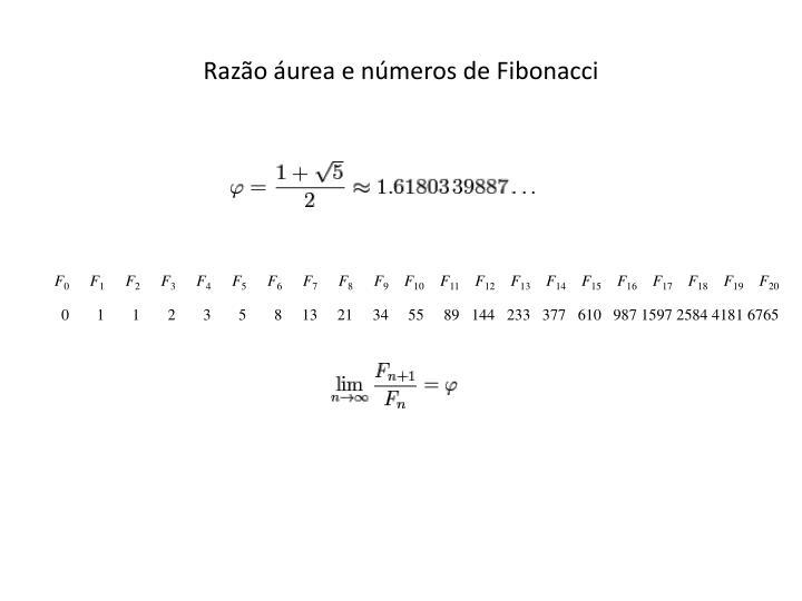 Razão áurea e números de Fibonacci