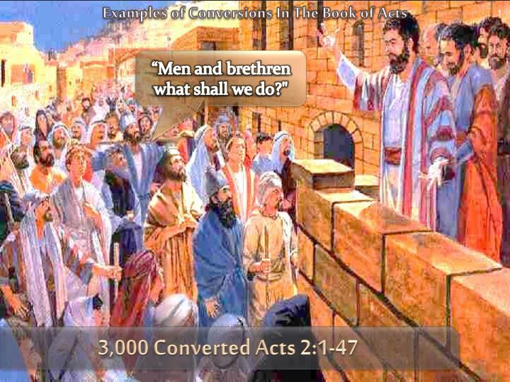 Examples of Conversions In The Book of Acts