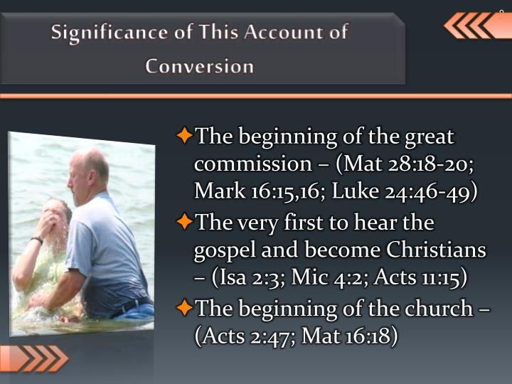 Significance of This Account of Conversion