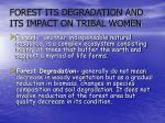 forest its degradation and its impact on tribal women