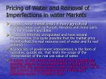 pricing of water and removal of imperfections in water markets