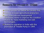 reasons for it s use in orissa