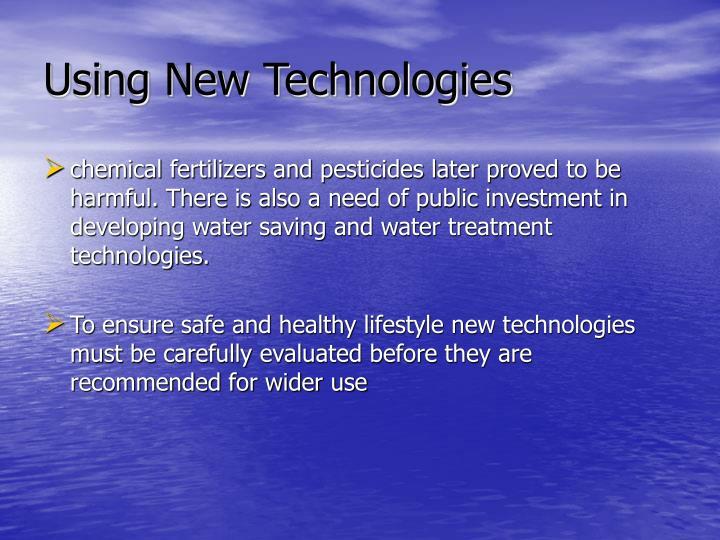 Using New Technologies
