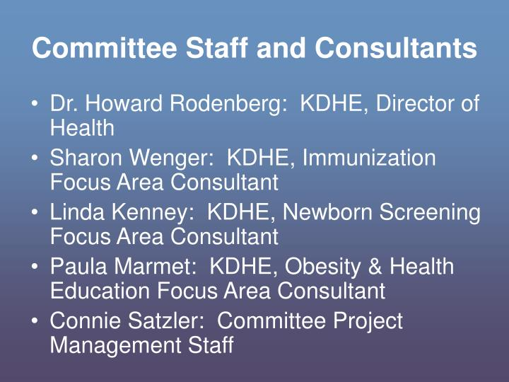 Committee Staff and Consultants
