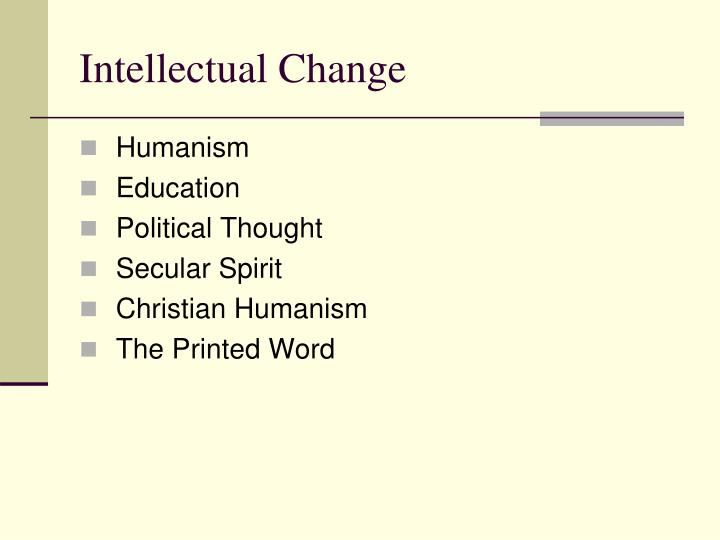 Intellectual change