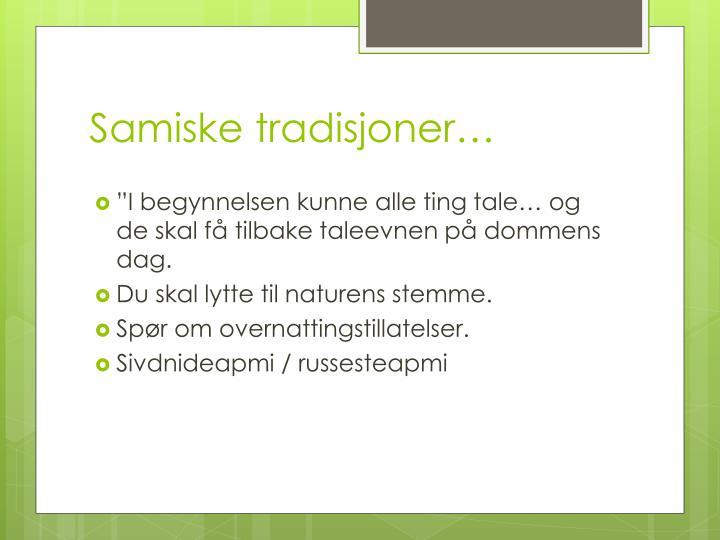 Samiske tradisjoner…