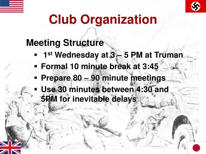 Club Organization