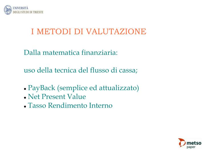 I METODI DI VALUTAZIONE