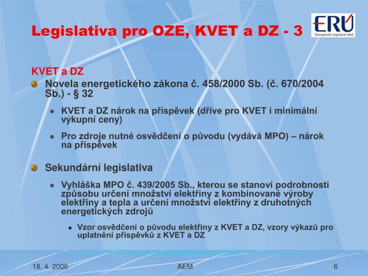 Legislativa pro OZE, KVET a DZ - 3
