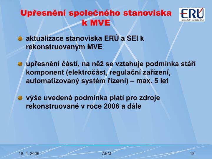 Upřesnění společného stanoviska k MVE
