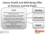 library health and well being offer to partners and the public