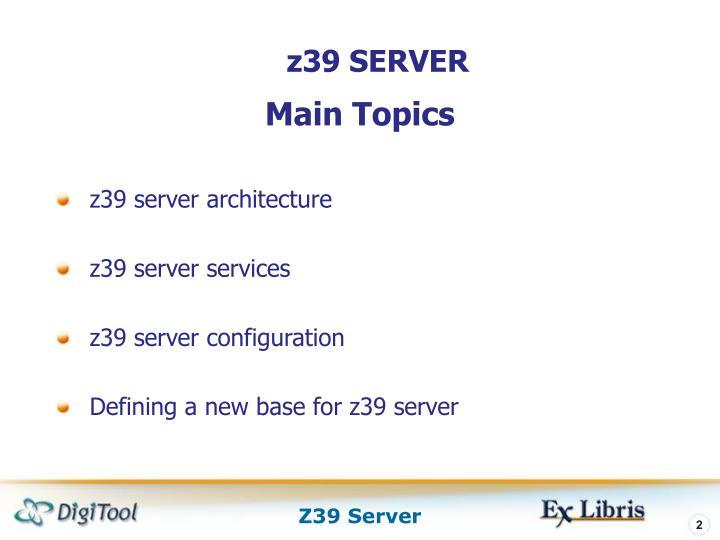 z39 SERVER