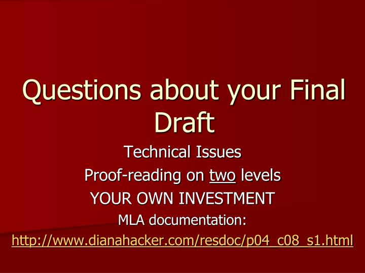 Questions about your Final Draft