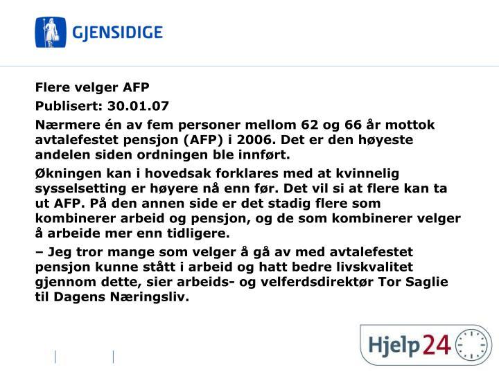 Flere velger AFP