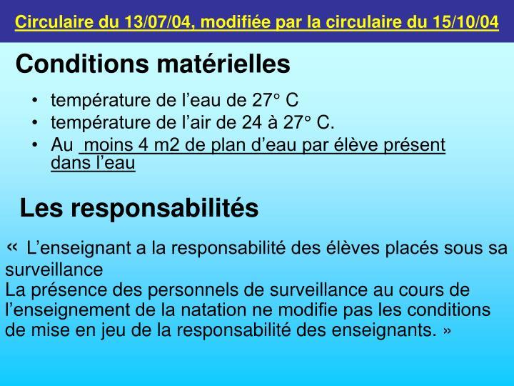 Circulaire du 13/07/04, modifiée par la circulaire du 15/10/04