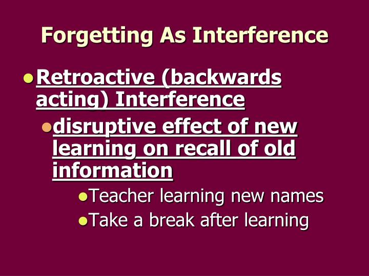 Forgetting As Interference