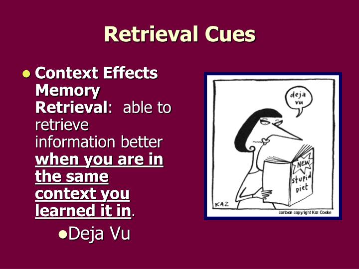 Context Effects Memory Retrieval