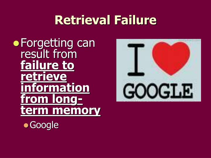 Forgetting can result from