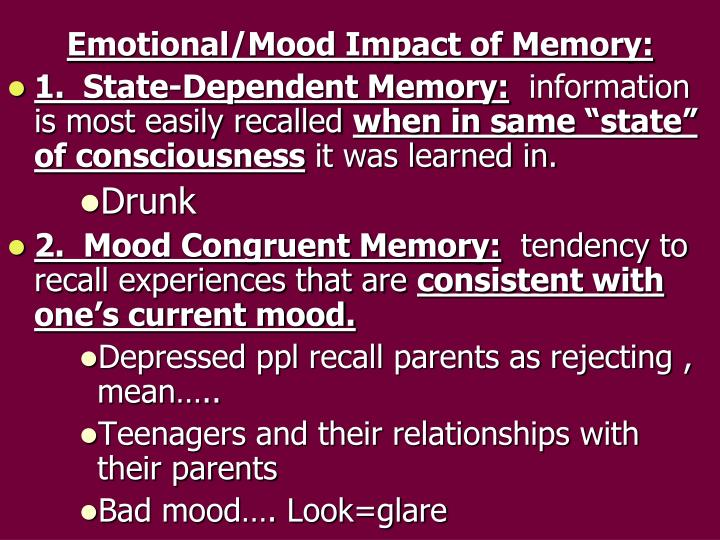 Emotional/Mood Impact of Memory: