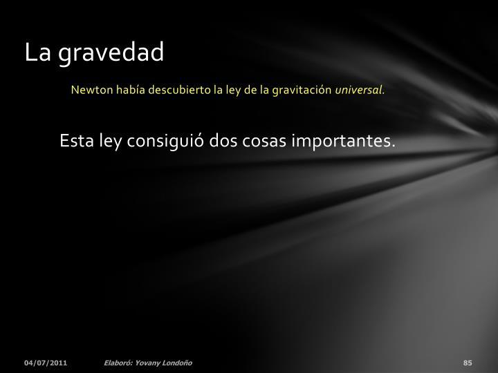 La gravedad