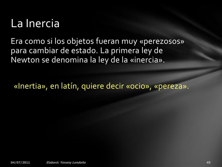 La Inercia