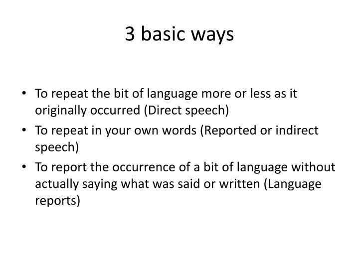 3 basic ways