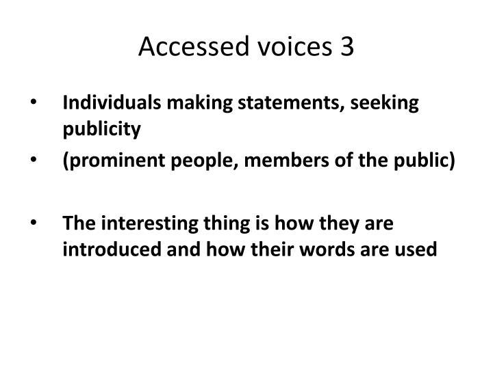 Accessed voices 3