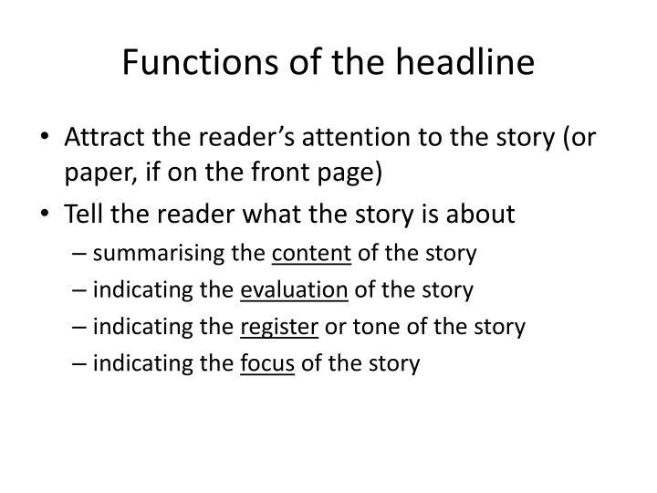 Functions of the headline