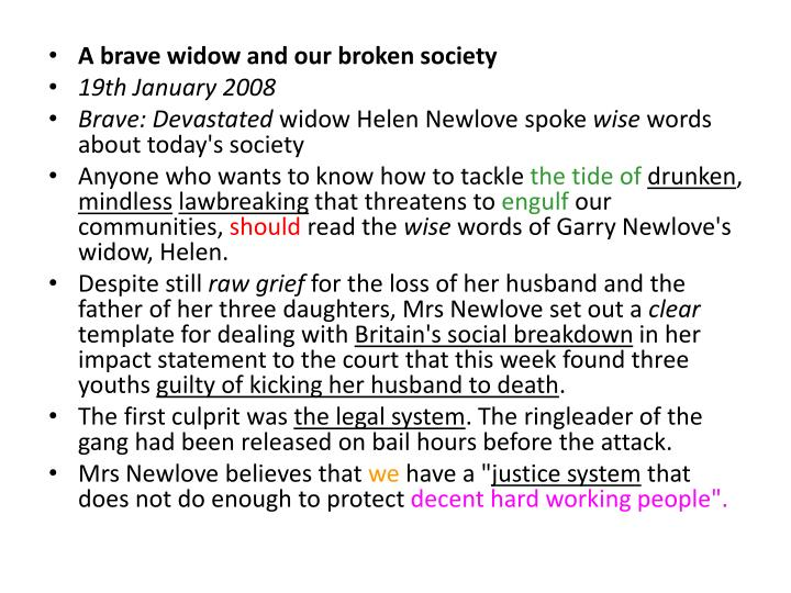 A brave widow and our broken society