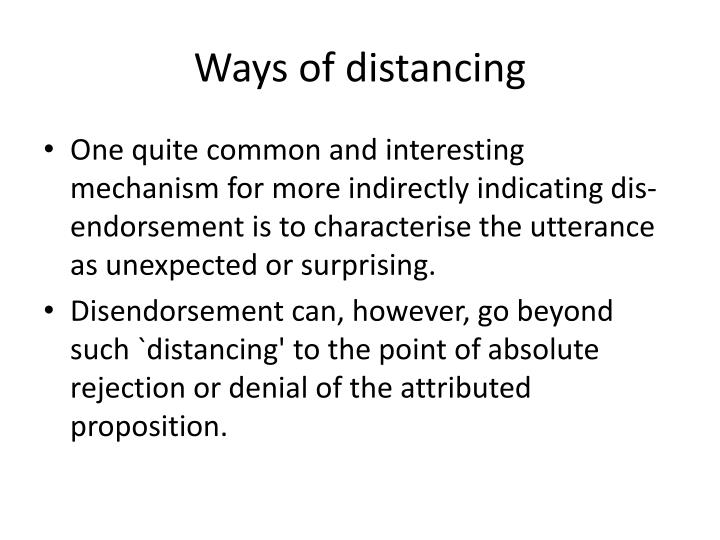 Ways of distancing