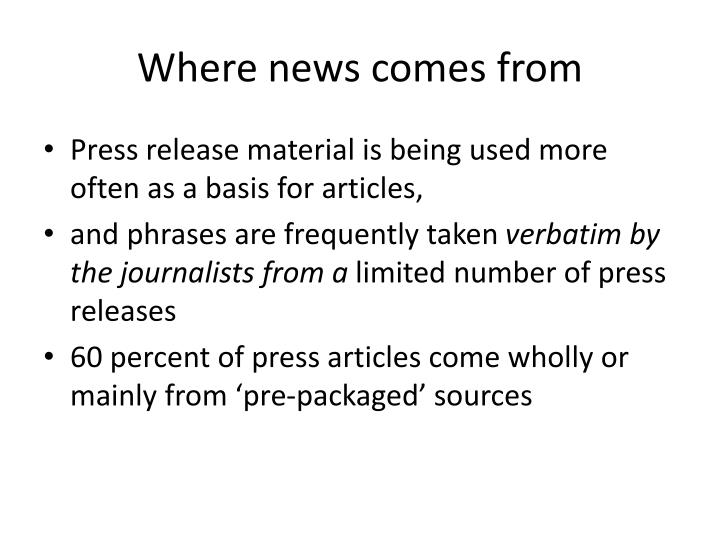 Where news comes from