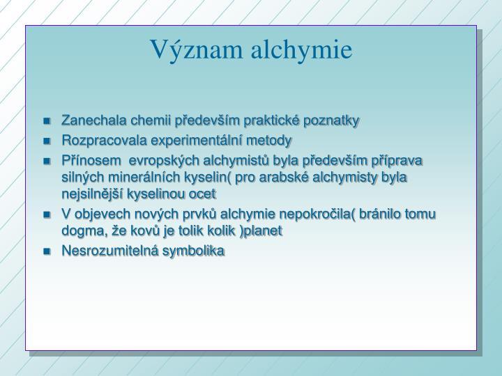 Význam alchymie