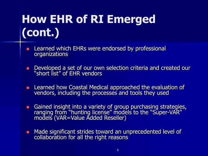 How EHR of RI Emerged (cont.)