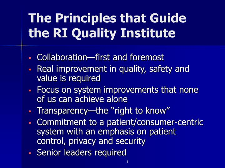 The principles that guide the ri quality institute