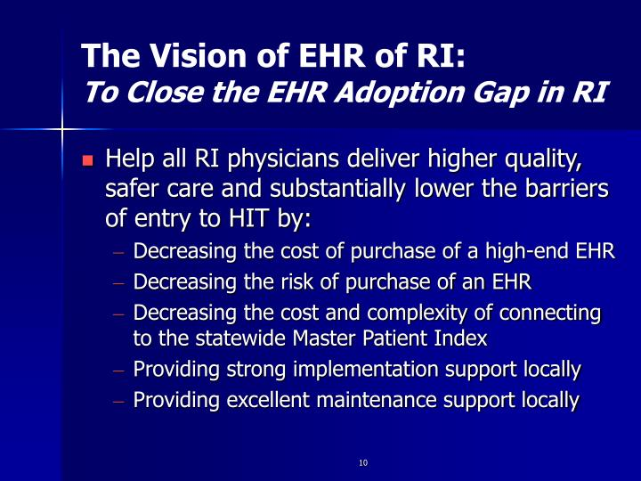 The Vision of EHR of RI: