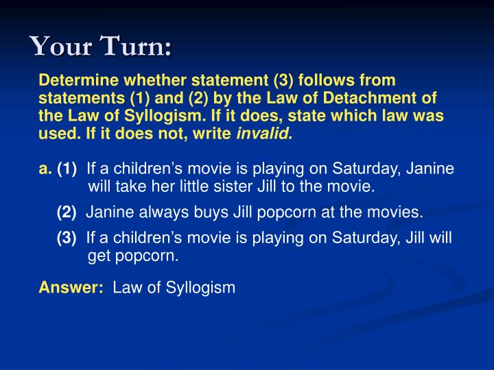 Determine whether statement (3) follows from statements (1) and (2) by the Law of Detachment of the Law of Syllogism. If it does, state which law was used. If it does not, write