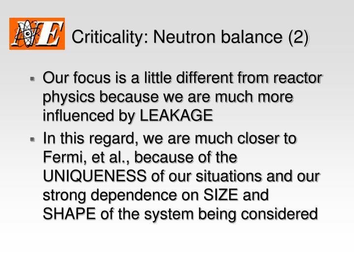 Criticality: Neutron balance (2)