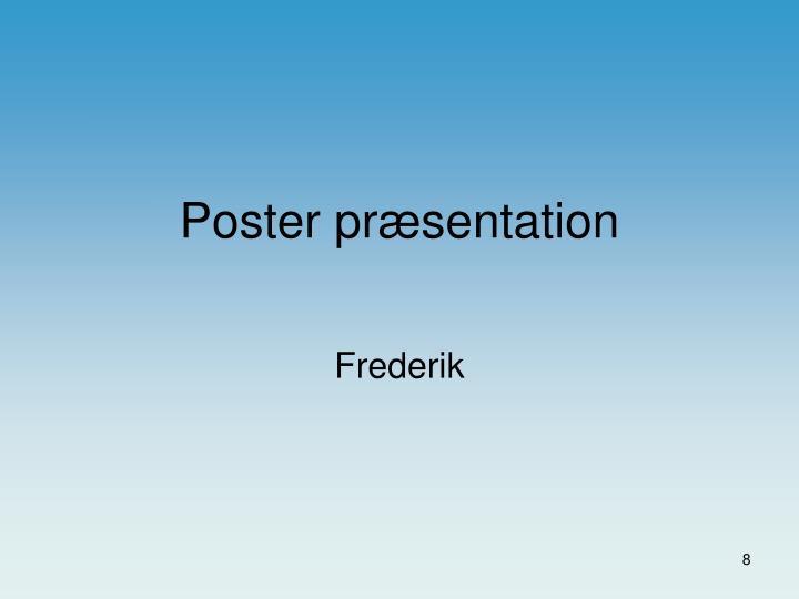 Poster præsentation