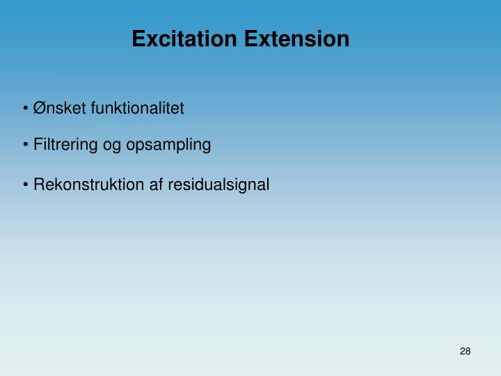 Excitation Extension